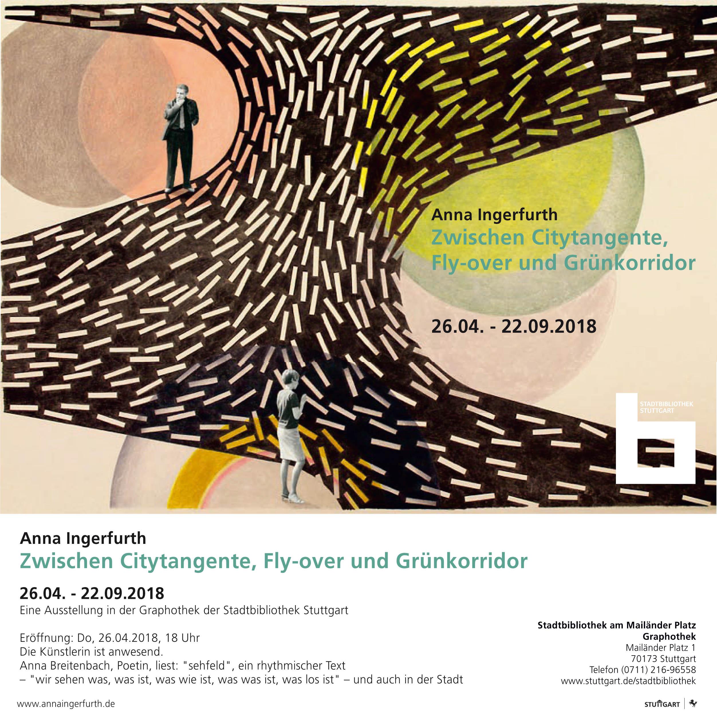 Zwischen Citytangente, Fly-over und Grünkorridor - Anna Ingerfurth