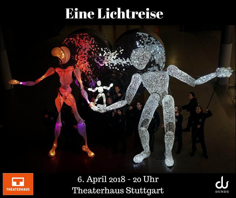 DUNDU - Eine Lichtreise im Theaterhaus Stuttgart